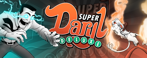 Super Daryl Deluxe Launch 2